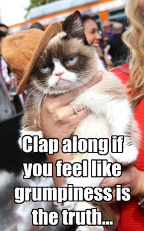 Because I'm Grumpy...