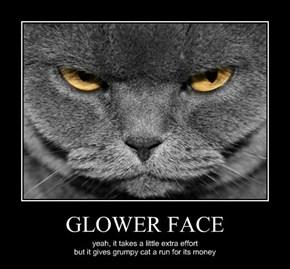 GLOWER FACE