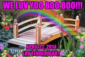 WE LUV YOO BOO BOO!!!