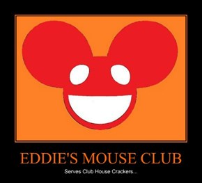 EDDIE'S MOUSE CLUB