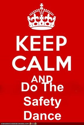 Do The Safety Dance