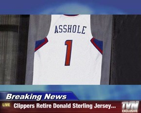 Breaking News -  Clippers Retire Donald Sterling Jersey...