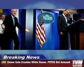 Breaking News - Clown Gate Crashes White House. POTUS Not Amused