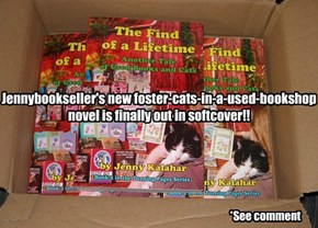 The Find of a Lifetime: Another Tale of Used Books and Cats by Jenny Kalahar (jennybookseller)