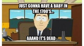 Because dead baby jokes are the pinnacle of humour!