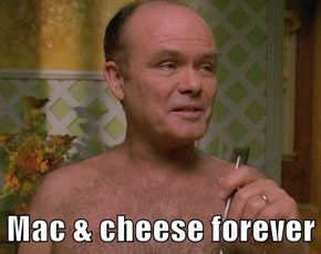Mac & cheese forever