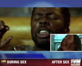 Breaking News - DURING SEX                         AFTER SEX