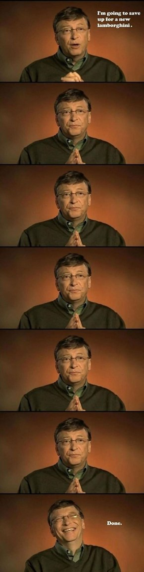 Shut Up, Bill Gates!