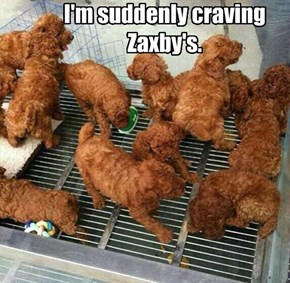 I'm suddenly craving Zaxby's.
