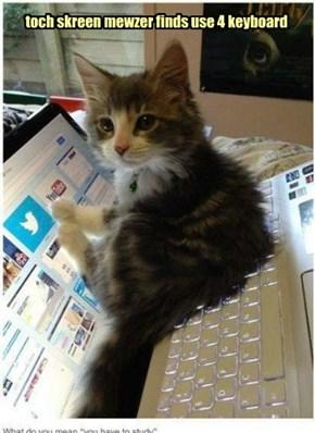 toch skreen mewzer finds use 4 keyboard
