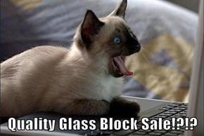 Quality Glass Block Sale!?!?