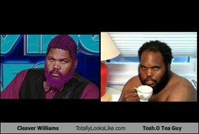 Cleaver Williams Totally Looks Like Tosh.O Tea Guy