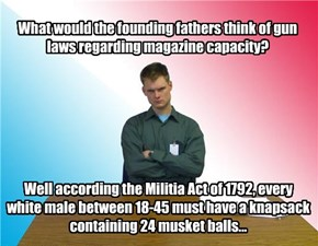 What would the founding fathers think of gun laws regarding magazine capacity?