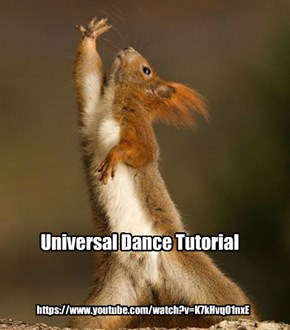 Universal Dance Tutorial