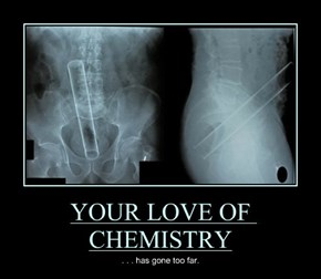 YOUR LOVE OF CHEMISTRY