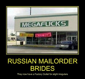 RUSSIAN MAILORDER BRIDES