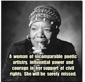 In memorium to Maya Angelou, 4 Apr 1928 - 28 May 2014