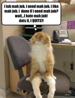 I quits!!