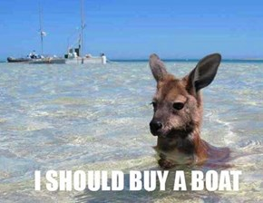 That Way I Could Kanga-Row it to Shore