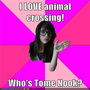 I LOVE animal crossing!  Who's Tome Nook?