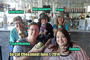 So Cal Cheezmeet June 1, 2014