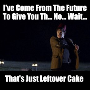 Now Doctor, No One Ever Said That You Can't Save The World With Cake