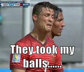They took my balls......