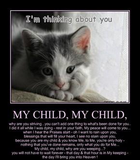 MY CHILD, MY CHILD,