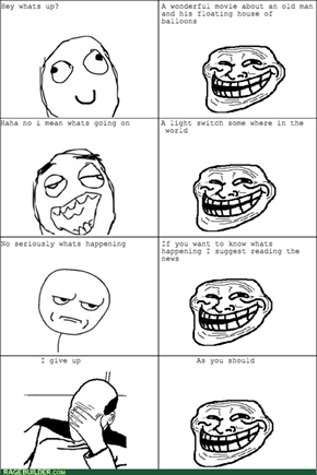 Never Try to Make Small Talk With a Troll