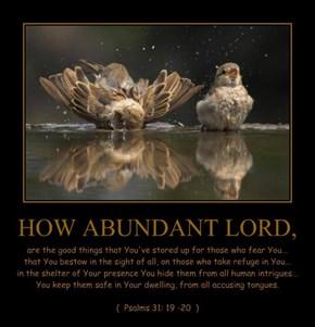 HOW ABUNDANT LORD,