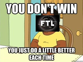 How FTL is Like to Play