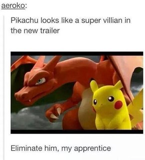 I Knew It, Pikachu is Evil!