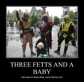 THREE FETTS AND A BABY