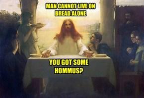 I love hommus. LOL...
