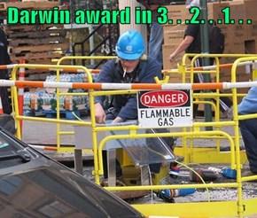 Darwin award in 3. . .2. . .1. . .