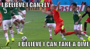 I BELIEVE I CAN FLY  I BELIEVE I CAN TAKE A DIVE