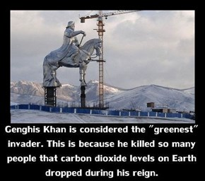 Ghengis Khan Was an Eco-Warrior