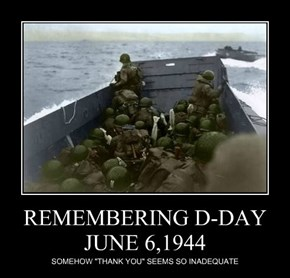 REMEMBERING D-DAY  JUNE 6,1944