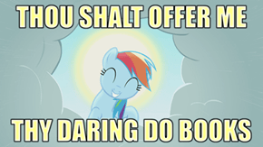 Saint Rainbow Dash Demands an Offering