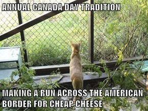 ANNUAL CANADA DAY TRADITION  MAKING A RUN ACROSS THE AMERICAN BORDER FOR CHEAP CHEESE