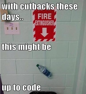 with cutbacks these days.. this might be up to code