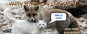 A very HAPPY BIRTHDAY to Foxkatt