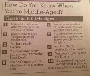 Are You From the Middle Ages?