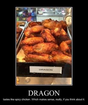Delicious, Delicious Dragon