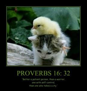 PROVERBS 16: 32
