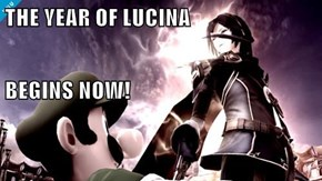 THE YEAR OF LUCINA BEGINS NOW!