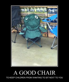 A GOOD CHAIR