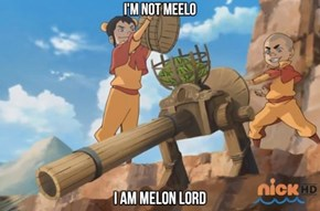 Be the Melon Lord