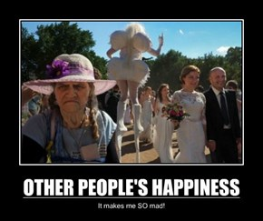 OTHER PEOPLE'S HAPPINESS