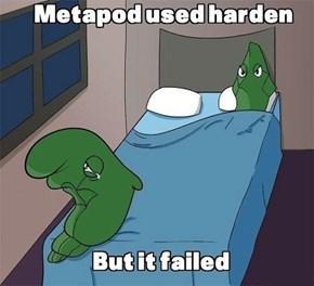 Poor Metapod